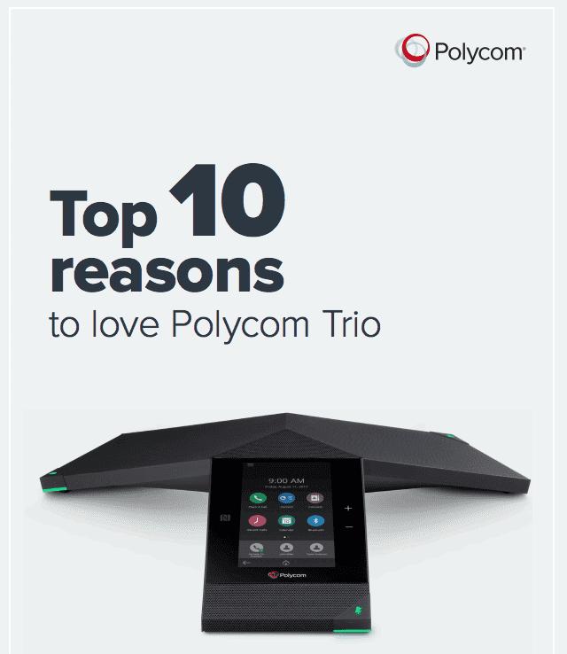 Top 10 lý do tại sao nên chọn Polycom Trio