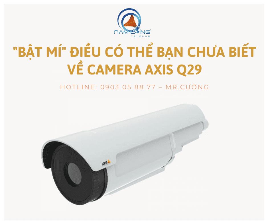 camera AXIS Q29
