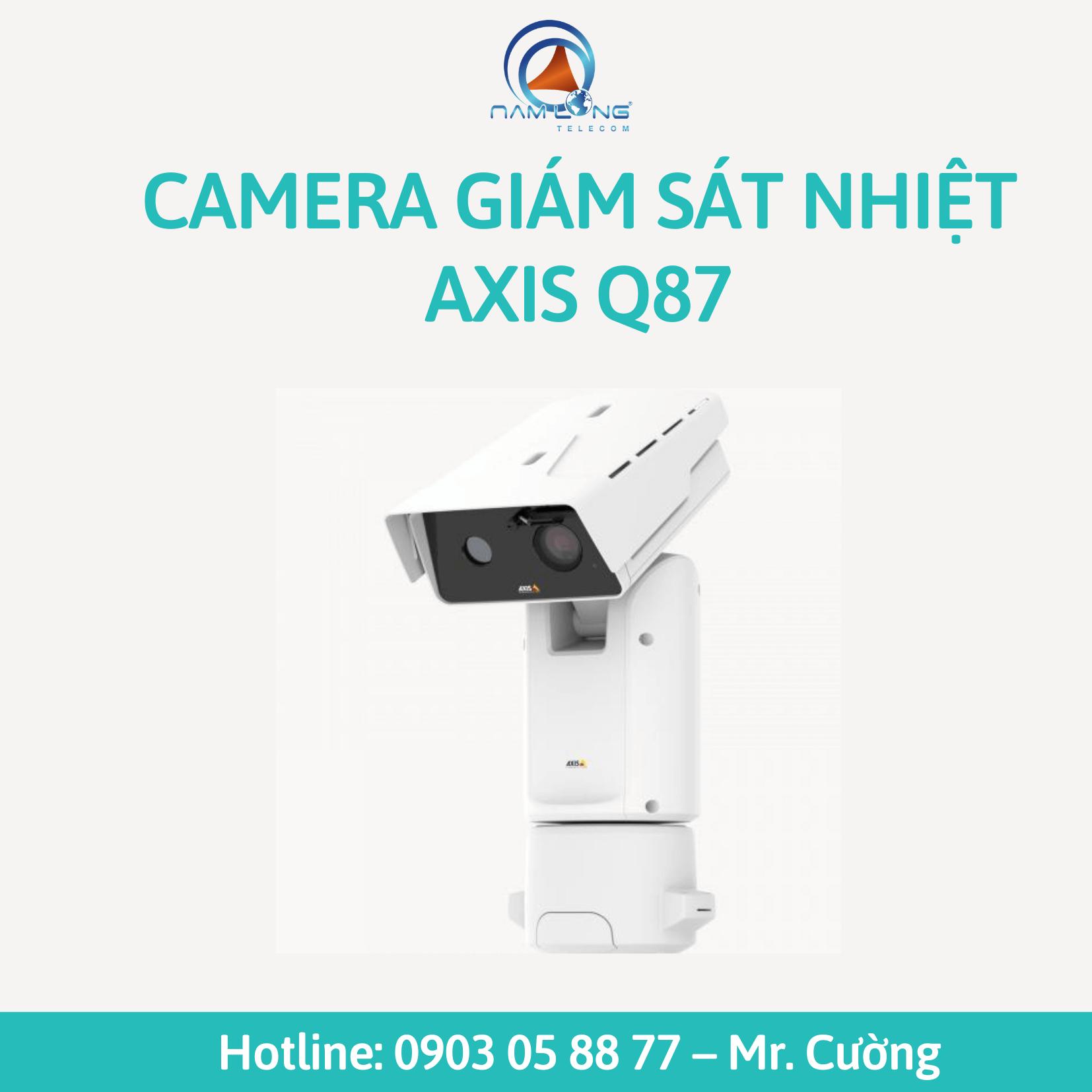 Camera giám sát nhiệt AXIS Q87 | Trải nghiệm khả năng quan sát bất kể ngày đêm