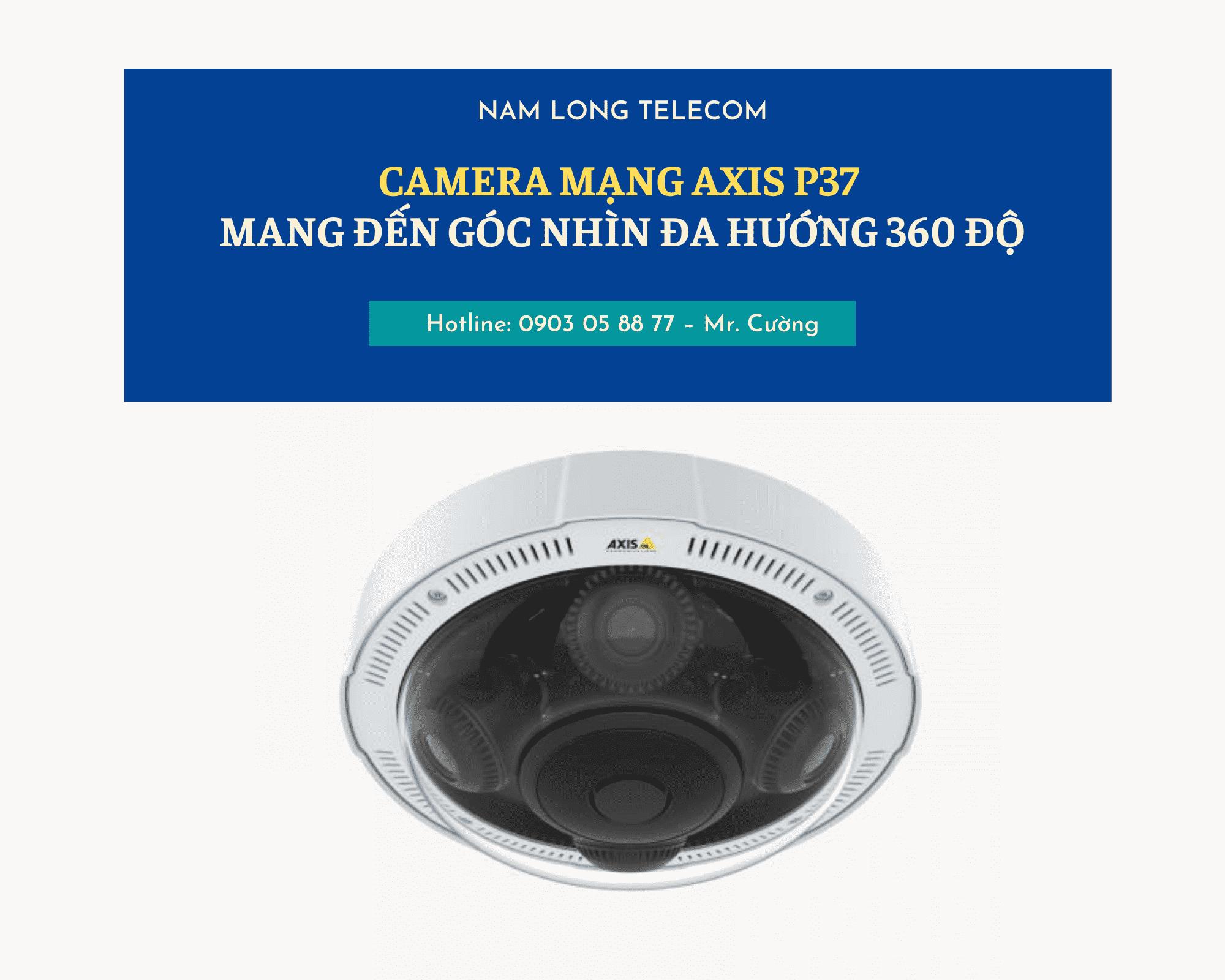 camera mạng AXIS P37