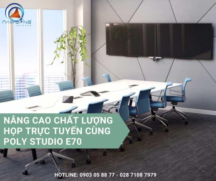 Nâng cao chất lượng họp trực tuyến cùng Poly Studio E70